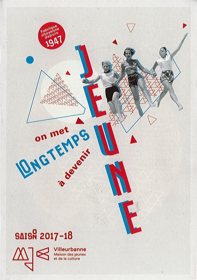 Plaquette 2017-2018 de la Maison des jeunes et de la culture de Villeurbanne. Archives municipales de Villeurbanne / Le Rize.